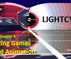 Creating Animation and Games: Chapter 3 Lightcycles