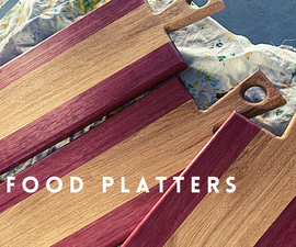FOOD PLATTERS (Purple Heart and White Oak)