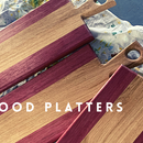 FOOD PLATTERS (Purple Heart and White Oak)