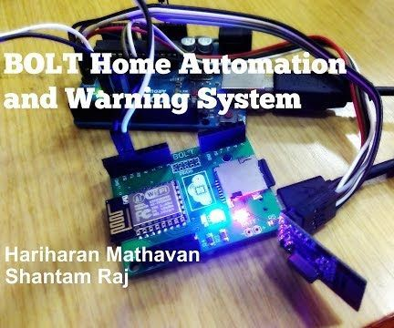 Bolt Home Automation and Warning System