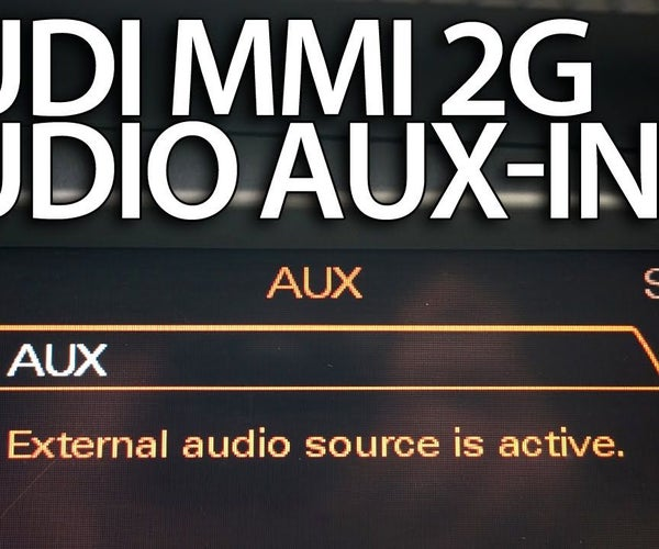 Stereo AUX Activation in Audi MMI 2G