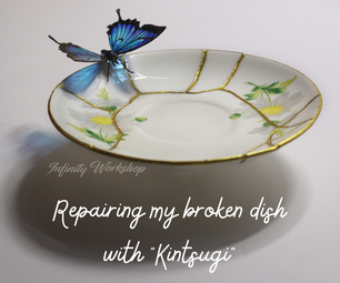Repairing My Broken Dish With ' Kintsugi '