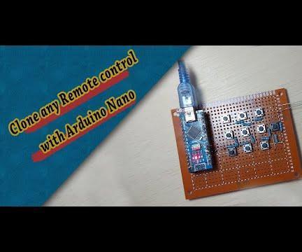 Clone Any Remote Control With Arduino Nano