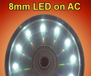 8 Mm LED on AC