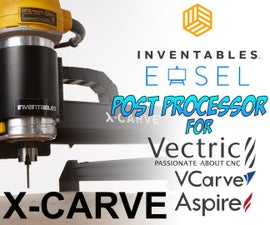 设置Vectric Aspire / V-Carve / Cut2d以导出Easel和X-Carve&Carvey的G码