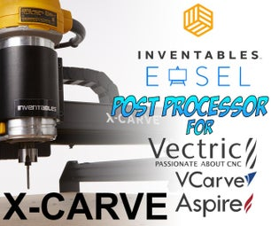 Setting Up Vectric Aspire / V-Carve / Cut2D to Export G-Code for Easel and the X-Carve & Carvey