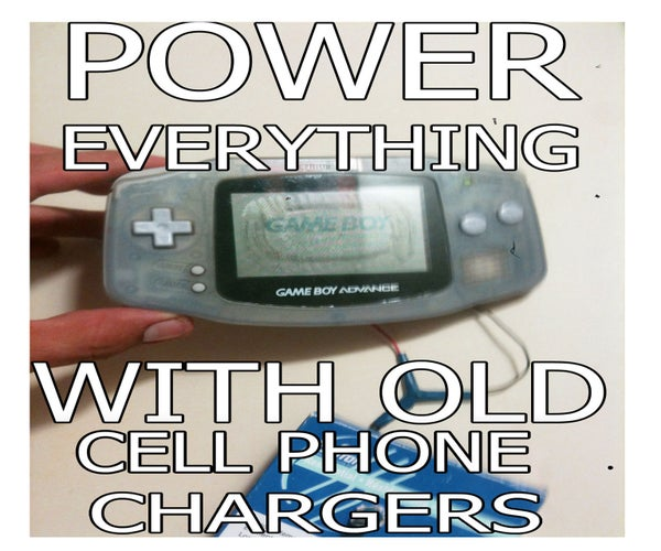 Power Up ANYTHING With Old Cell Phone Chargers.