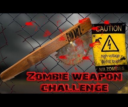How to Make a Zombie Killing Weapon