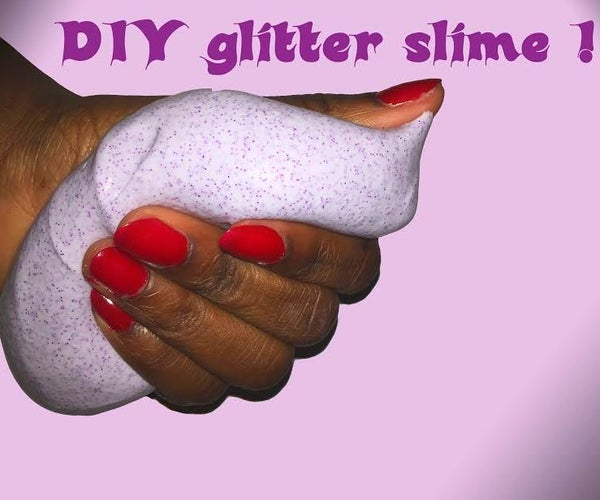 DIY Glitter Slime!