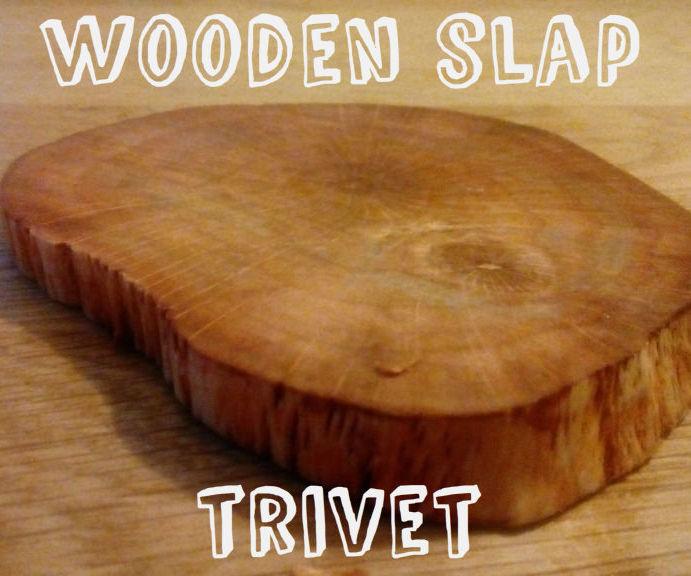 Tree trunk trivet (for starters or kids)