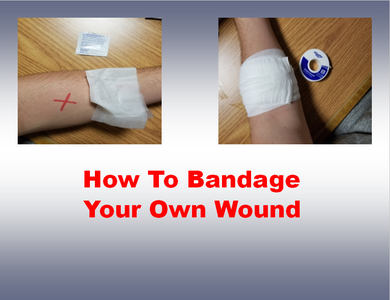 How to Bandage Your Own Wound