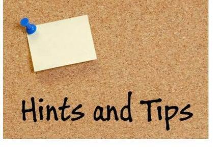 Hints & Tips: