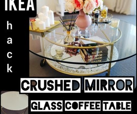 Coffee Table Makeover | Crushed Mirror Glass Coffee Table