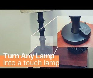 Make any Lamp a Touch Lamp