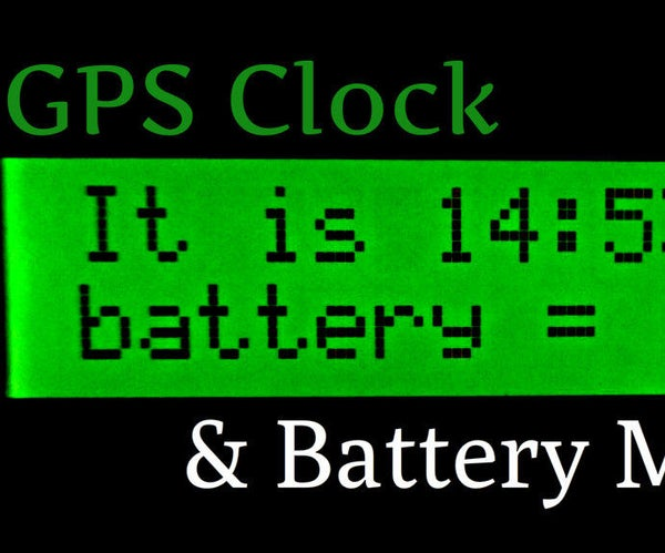 Super Accurate GPS Clock & Battery Monitor