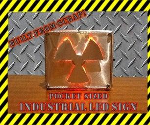 Pocket Sized Industrial LED Sign