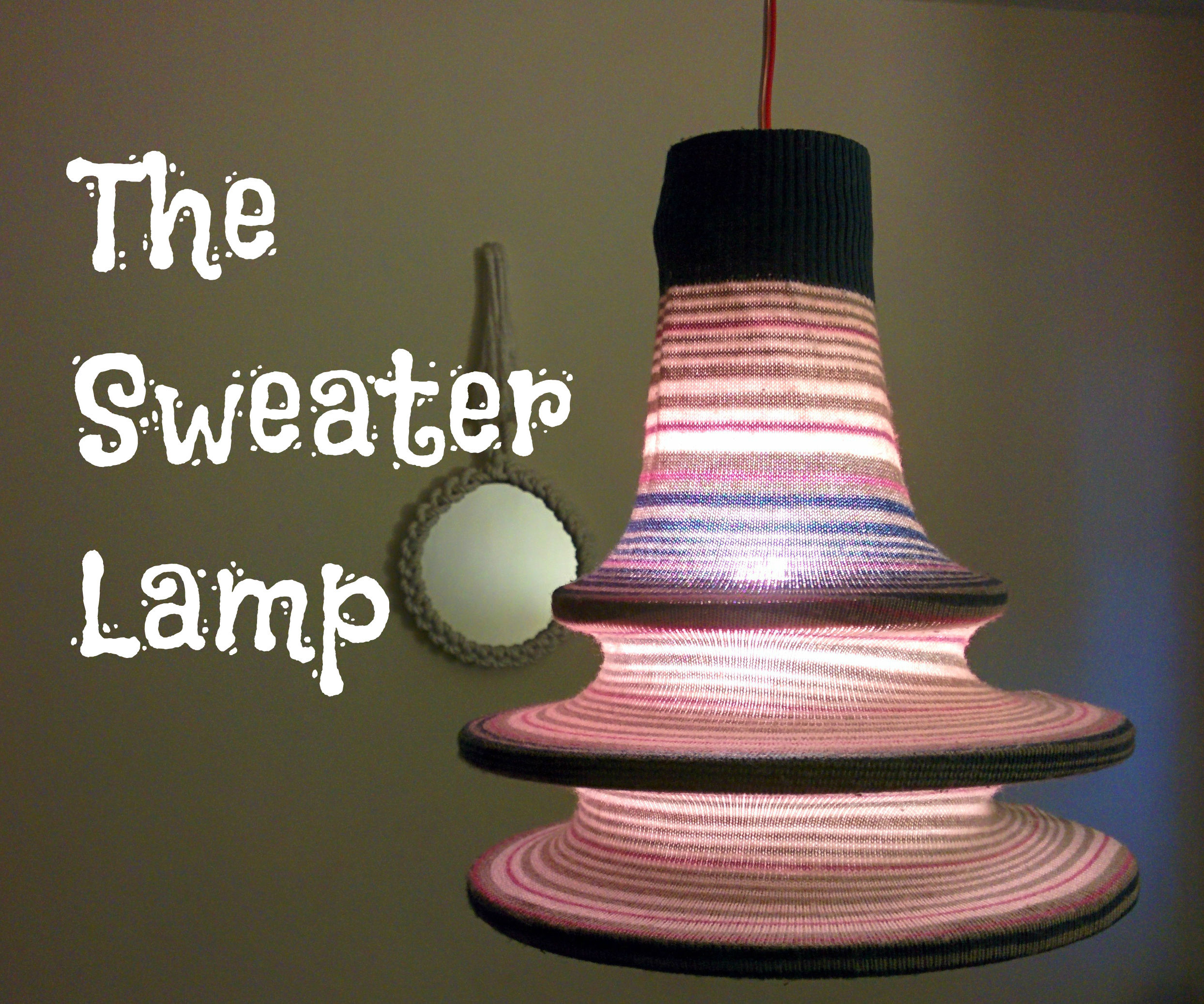 How to make a Sweater Lamp