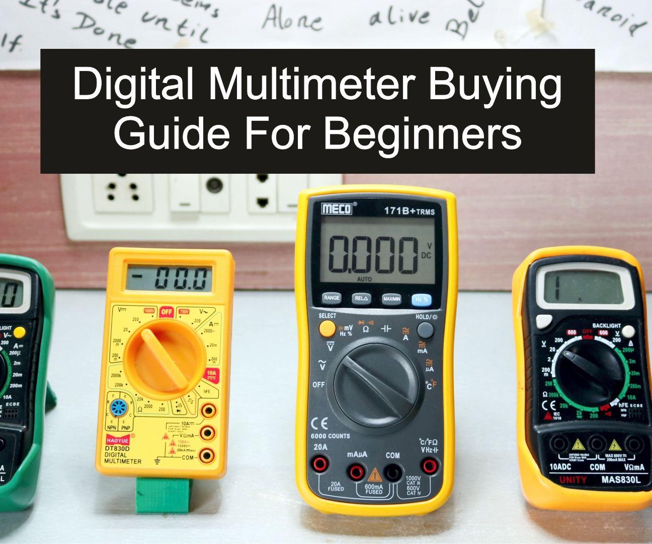 Multimeter Buying Guide for Beginners