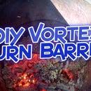 DIY Simple Vortex Burn Barrel