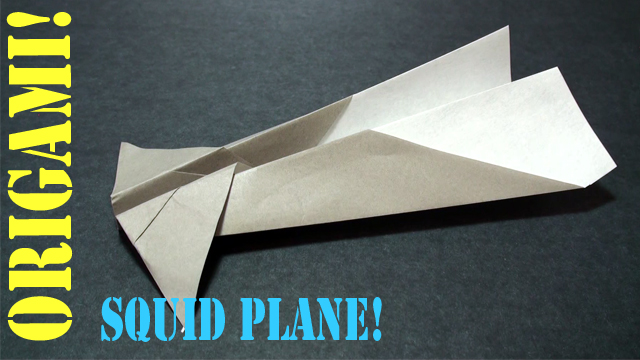 How to make an Origami Paper Squid Airplane!