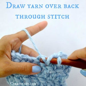 Draw Your Yarn Over Back Through the Stitch, Towards You