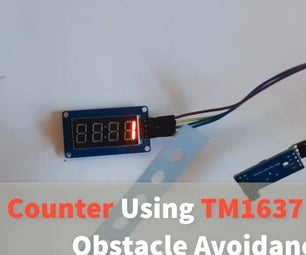 Arduino Counter Using TM1637 LED Display & Obstacle Avoidance Sensor