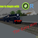 Begin With OpenRails (ORTS) #TheEasyWay