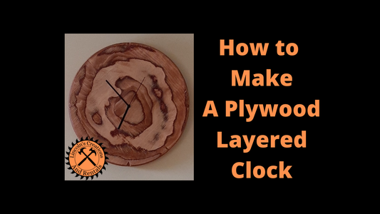 How to Make a Layered Plywood Clock
