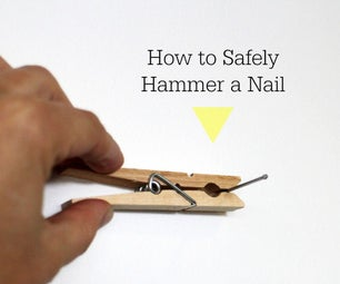 Safely Hammer a Nail