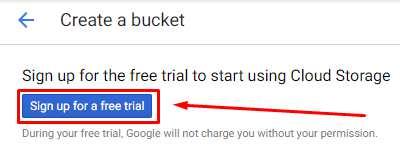 Google Cloud Storage - Free Trial: