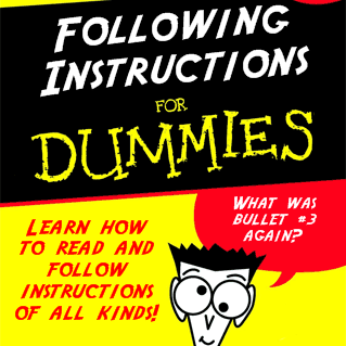 following-instructions-for-dummies.png