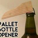 Pallet Bottle Opener