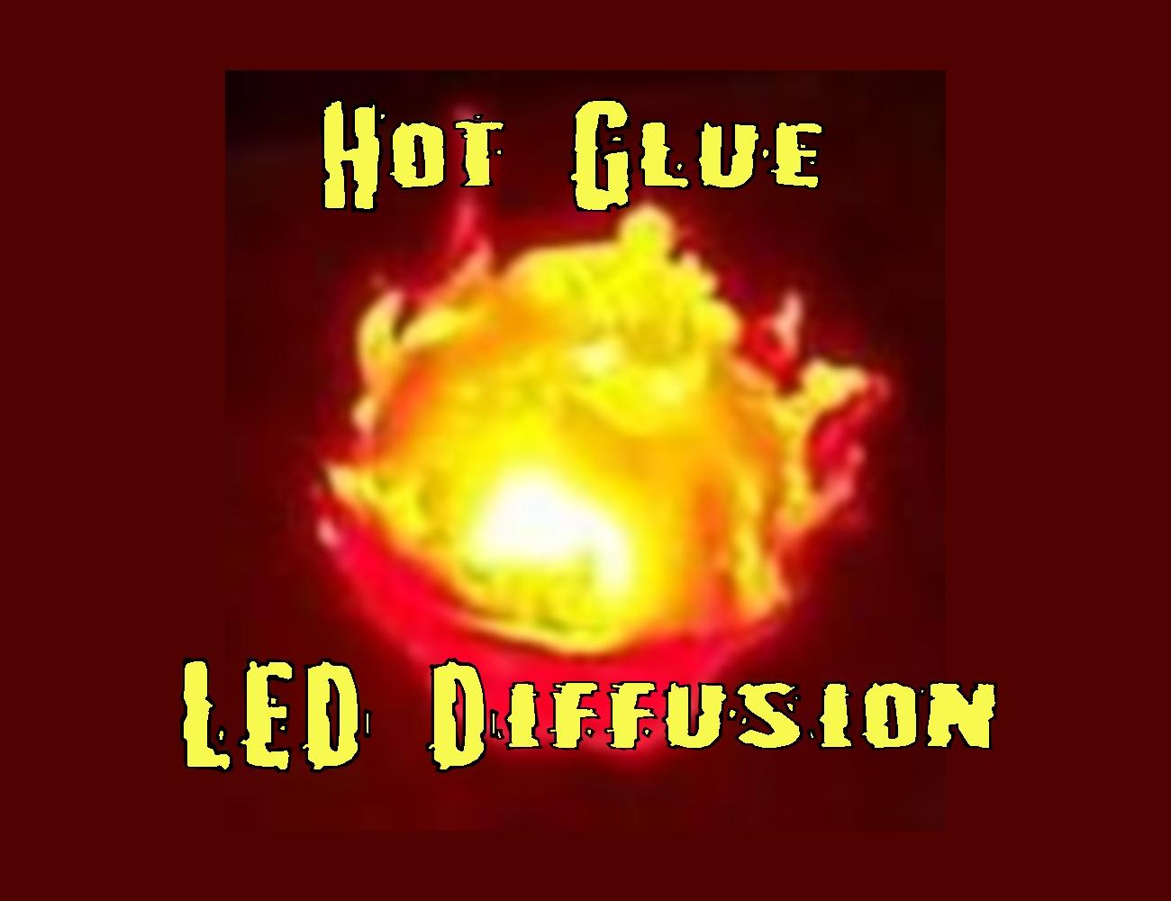 Hot Glue LED Diffusion