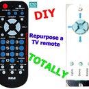 RePurpose a TV Remote TOTALLY!