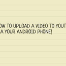 Uploading A Video To YouTube Via Android Phone