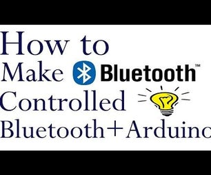 How to Make Bluetooth Controlled Lamp