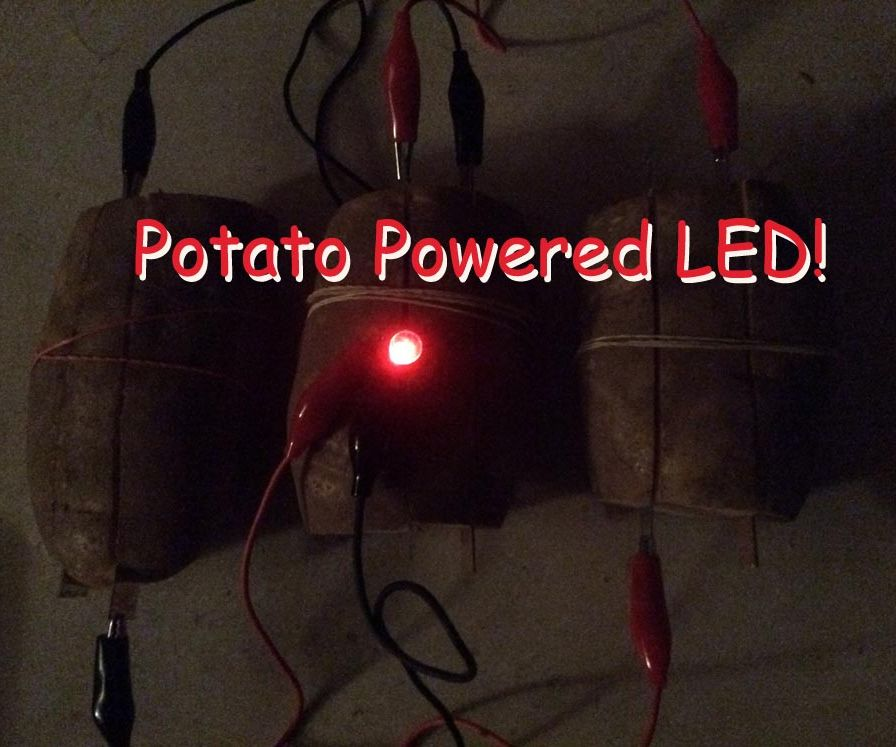 Potato Powered LED!