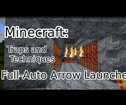 Full Auto Arrow Trap, MC Traps & Techniques EP:1
