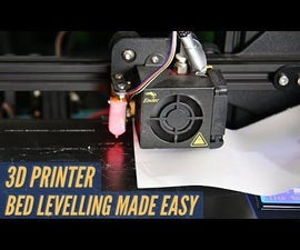 3D Printer Bed Levelling Made Easy
