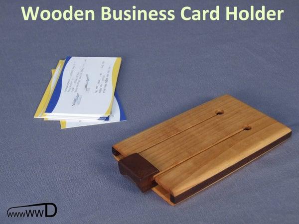 Wooden Business Card Holder - Instructables Workshop