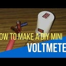 How to Make a Digital Voltmeter - DIY a Mini Voltmeter