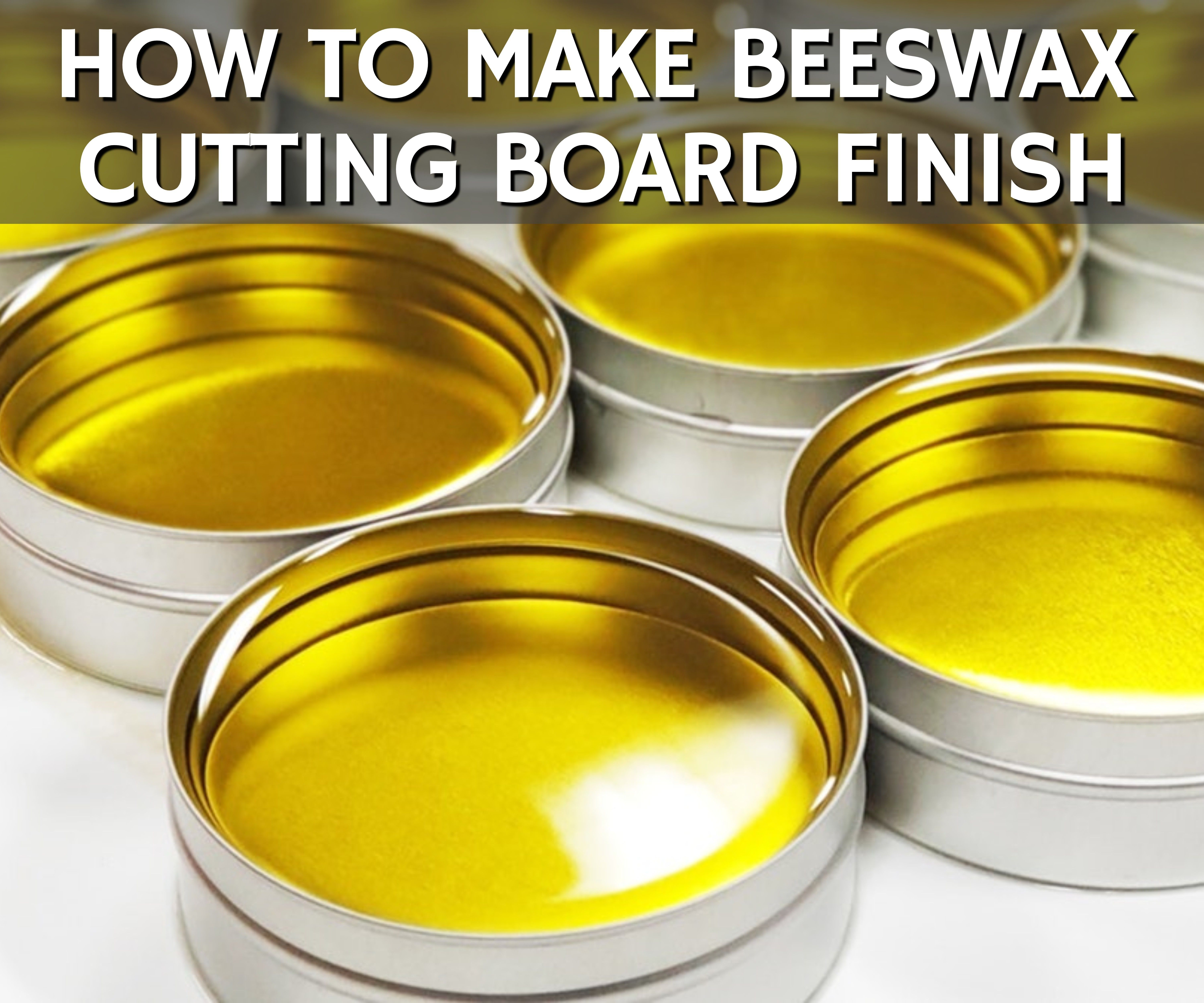 How to Make Beeswax Finish for Cutting Boards