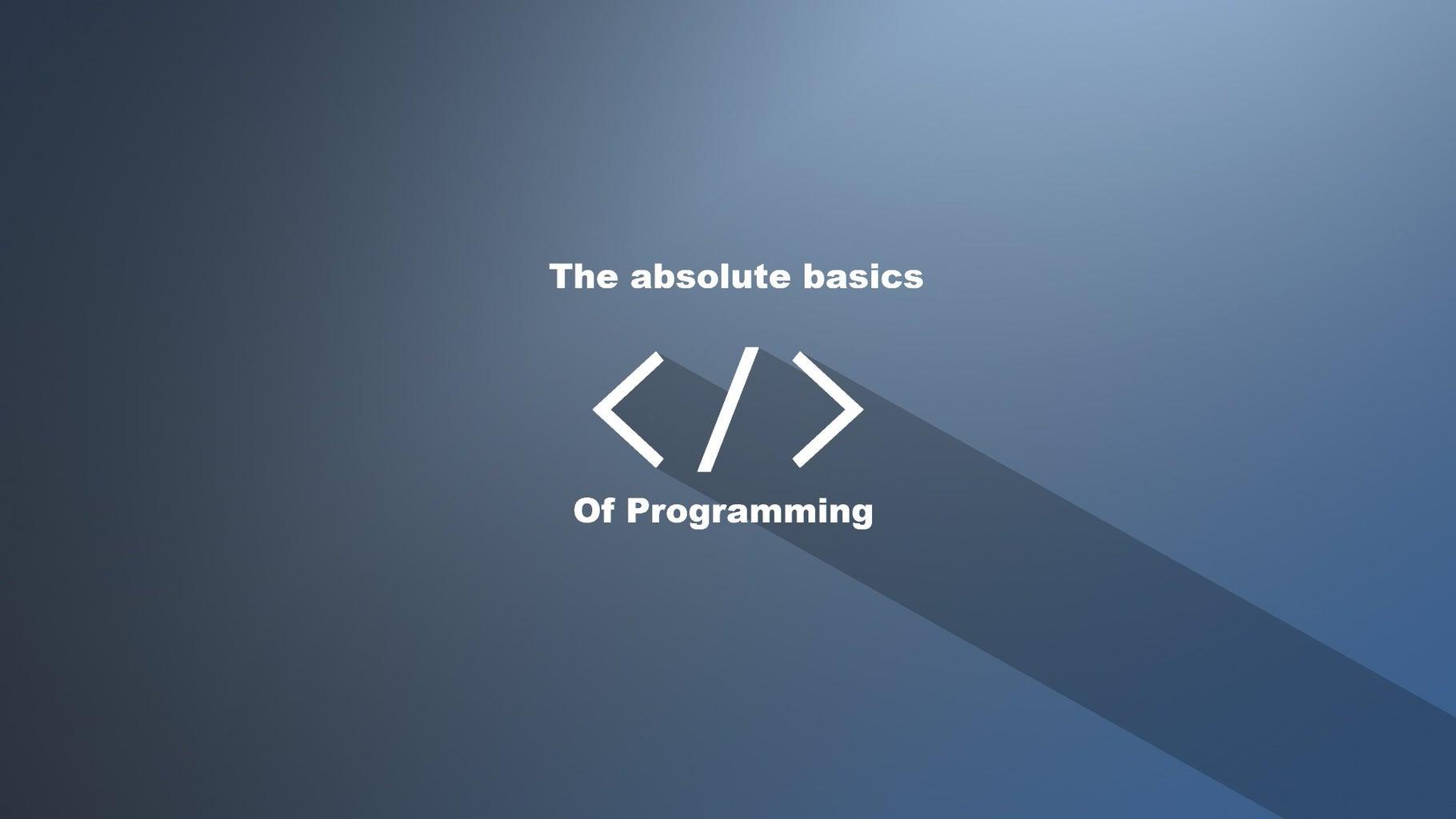 The Basics of Programming
