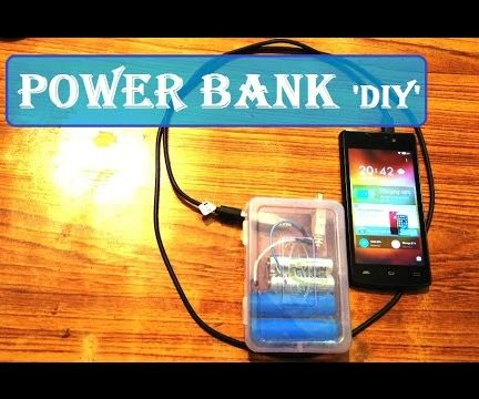 Making a Rechargable Powerbank: