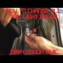 Tutorial: Change ALL 2004 Honda Civic Tail Light Bulbs