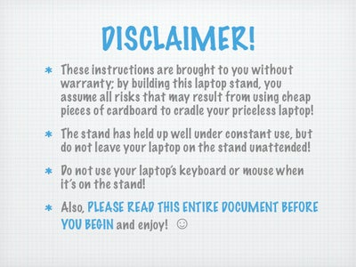 The Obligatory Disclaimer!