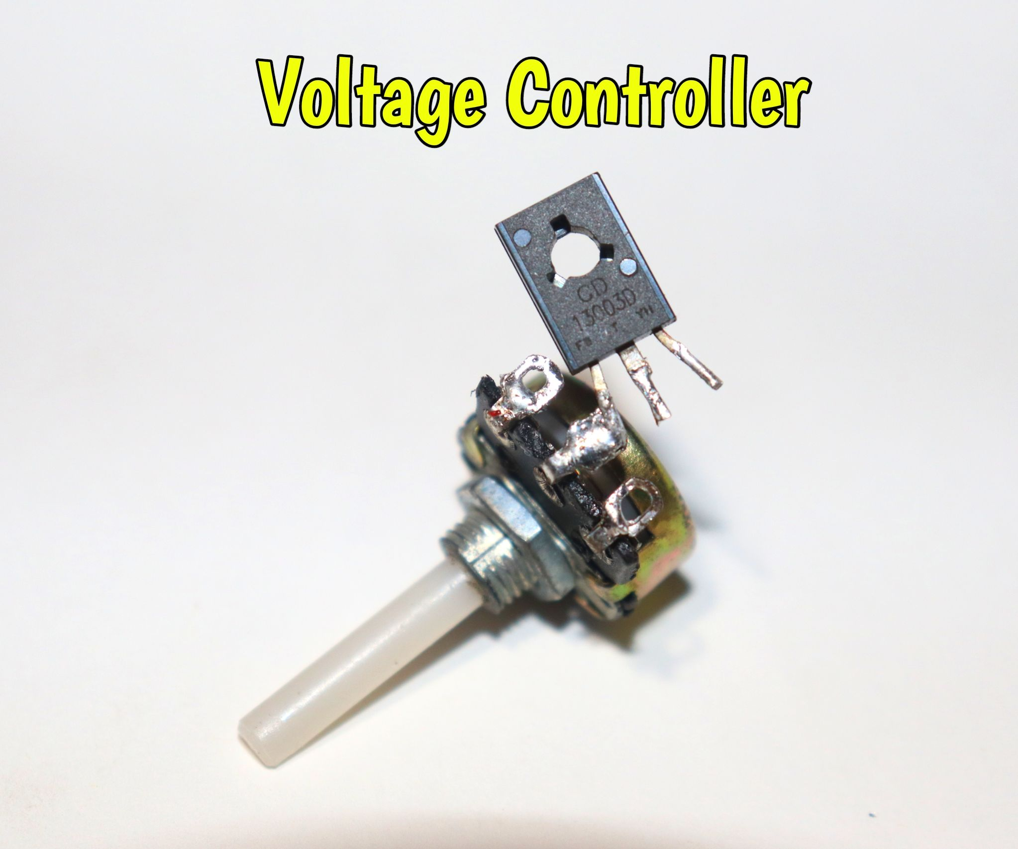 How to Make Voltage Controller Circuit Using 13003 Transistor