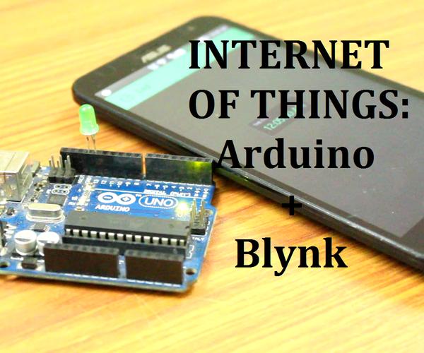Internet of Things: Arduino + Blynk