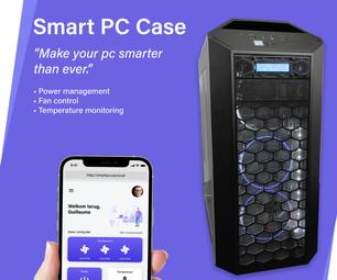 Smart PC Case