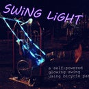 Swing Light: a bicycle powered glowing swing